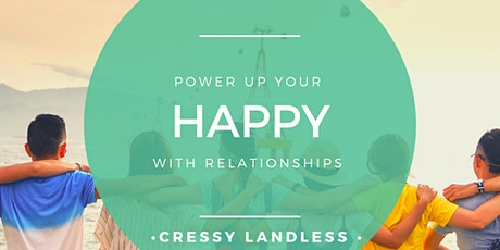 Power Up Yourself With The Know-How of HAPPY Relationships tickets
