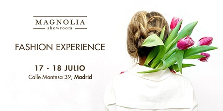 Fashion Experience, Edición de Primavera/Verano by Magnolia Showroom entradas