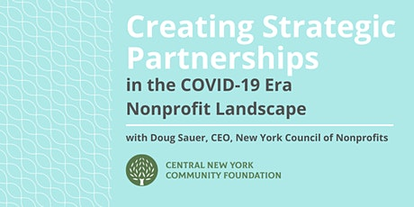 Creating Strategic Partnerships  in the COVID-19 Era  Nonprofit Landscape tickets