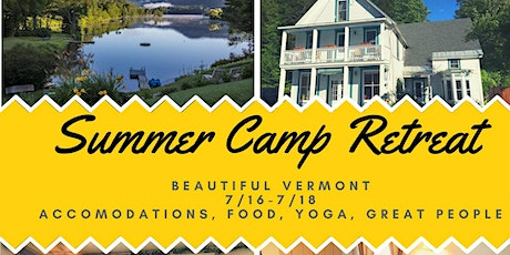 Summer Camp Retreat - Summer 2021 tickets