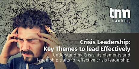 Crisis Leadership: Key Themes to Lead Effectively tickets