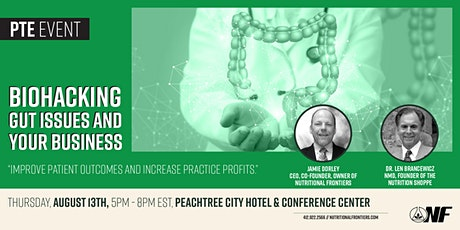 Biohacking Gut Issues and Your Business - Peachtree tickets