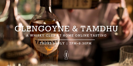 The Whisky Club At Home :: Online Tasting with Glengoyne and Tamdhu tickets