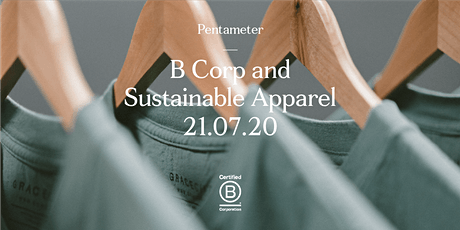 B Corp: An Introduction and Sustainable Fashion Special - Webinar tickets