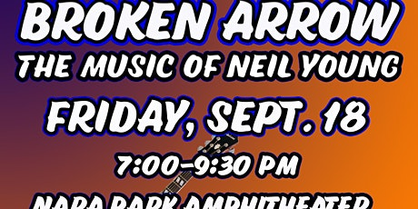 Broken Arrow - A Tribute to Neil Young-CANCELLED DUE TO COVID-19 tickets