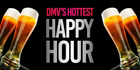 DMV's Hottest Happy Hour tickets
