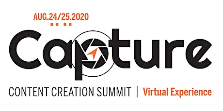 Capture Content Creation Summit | The Virtual Experience for Church Filmmakers tickets