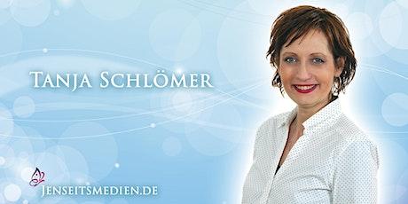 Jenseitskontakt als Privatsitzung mit Tanja Schlömer in Hamburg Tickets