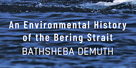 Floating Coast: An Environmental History of the Bering Stait tickets