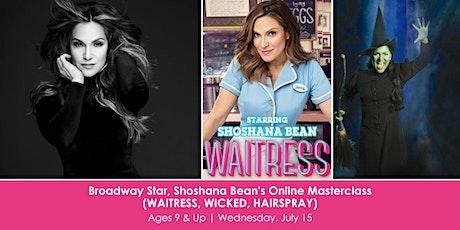 Broadway Star, Shoshana Bean's Online Masterclass (WAITRESS, WICKED) tickets