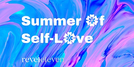 Summer of Self-Love: Tips + Wisdom for These Times tickets