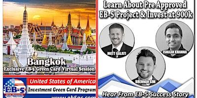 Bangkok  EB-5 American Green Card Virtual Market S