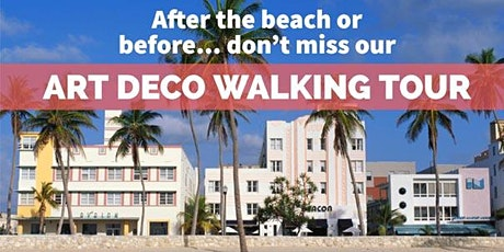 The Official Art Deco Walking Tour by the Miami Design Preservation League tickets