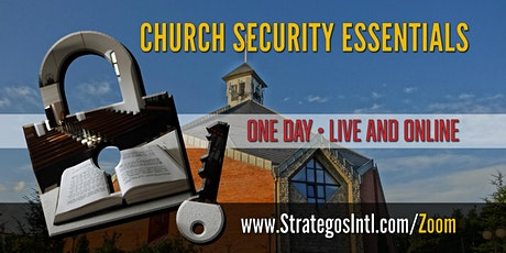 Virtual Church Security Planning for Leaders - Live on ZOOM (Aug. 25, 2020) tickets