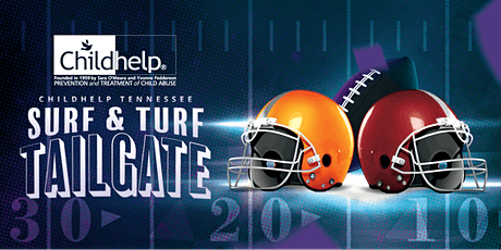 Childhelp Tennessee 'Surf & Turf' Tailgate (formerly Oysterfest) tickets