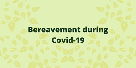 Bereavement during COVID-19 tickets