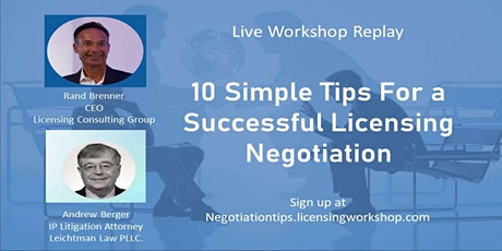 10 Simple Tips to Successfully Negotiate a Licensing Deal - Workshop Replay tickets