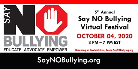5th Annual Say NO Bullying Virtual Festival tickets