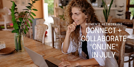 ONLINE Connect + Collaborate Women's Networking tickets
