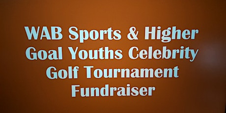 W.A.B. SPORTS & Higher Goal Youths tickets