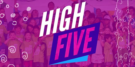 HIGH FIVE 2020 (Summer Day Camp) tickets