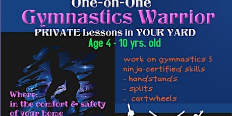 Tumbles of Princeton-Gymnastics Warrior PRIVATE lesson IN YOUR YARD 4-10yrs tickets