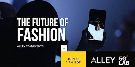 The Future of Fashion tickets