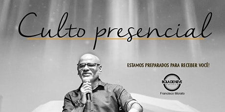 Cultos Bola de Neve Francisco Morato - Domingo 18:30 PM tickets