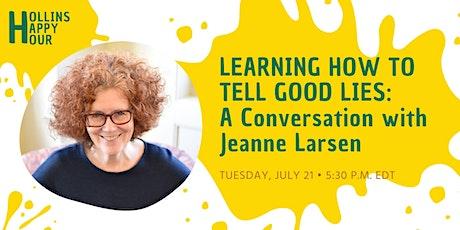 "Hollins Happy Hour with  Professor Emerita Jeanne Larsen"" tickets"