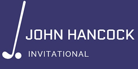 2nd Annual John Hancock Invitational with Special Guest Dan Boever tickets