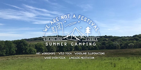 We Are Not A Festival - Summer Camping tickets
