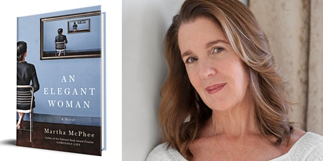 An Elegant Woman: Martha McPhee in conversation with Phillip Lopate tickets