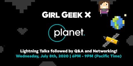 VIRTUAL Planet Girl Geek Dinner - Lightning Talks & Networking! tickets
