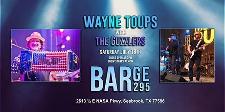 Wayne Toups with The Guzzlers at BARge 295 tickets