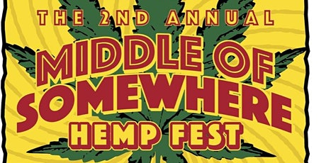 Middle of Somewhere Hemp Fest tickets