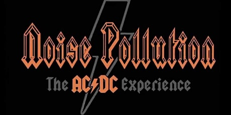 Concerts In Your Car -  Noise Pollution: AC/DC Tribute Band tickets