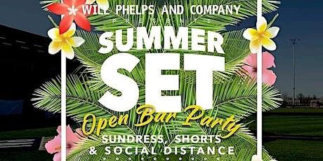 Summer Set Outdoor Social Distance Open Bar Party tickets