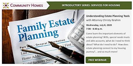 Understanding Estate Planning Tools tickets