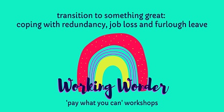 Transition to something great - Working Wonder tickets