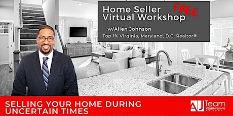 Virtual Seller Workshop - The secret to AJ Team selling 120 homes this year tickets