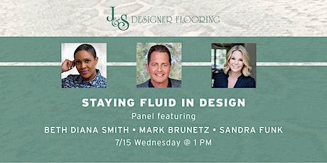 Staying Fluid with Your Interior Design Firm  -- Panel Discussion tickets