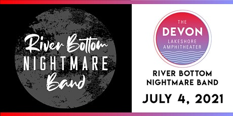 4th of July Celebration with River Bottom Nightmare Band tickets