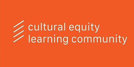 Cultural Equity Learning Community tickets