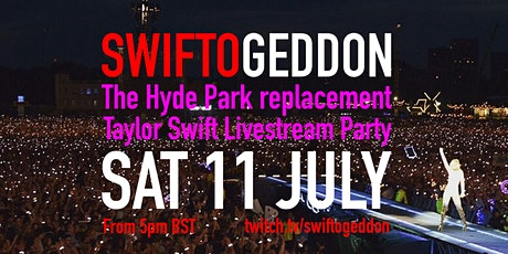 Swiftogeddon - Taylor Swift Hyde Park replacement Party tickets
