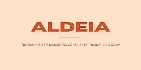 ALDEIA: Estudos em marketing consciente ingressos