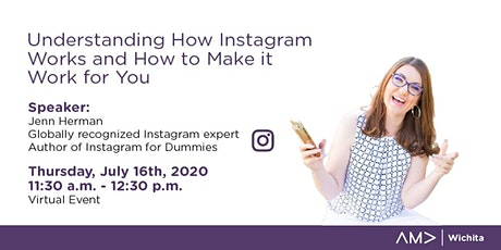 AMA Wichita- Make Instagram Work for You- A Virtual Event Experience tickets