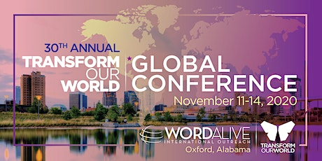 TRANSFORM OUR WORLD GLOBAL CONFERENCE, ALABAMA tickets