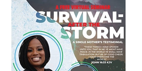 Survival After the Storm:  A Single Mother's Testimonial tickets