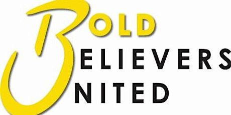 Bold Believers United  Prayer Call tickets
