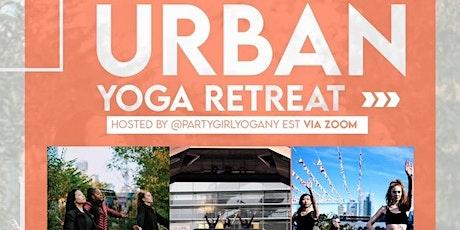 URBAN YOGI RETREAT - Party Girl Yoga NY ONLINE tickets